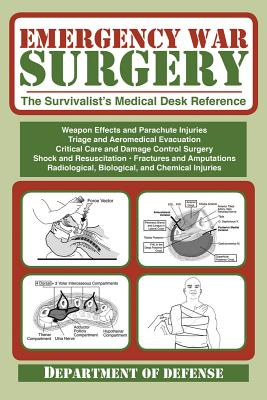 Emergency War Surgery By U. S. Department of Defense (COR)